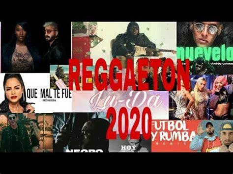 REGGAETON NUEVO 2020• MUSICA •   YouTube