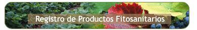 [Registro de Productos Fitosanitarios]   Agricultura ...