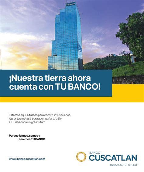 Regreso del BANCO CUSCATLAN EL SALVADOR al sistema ...