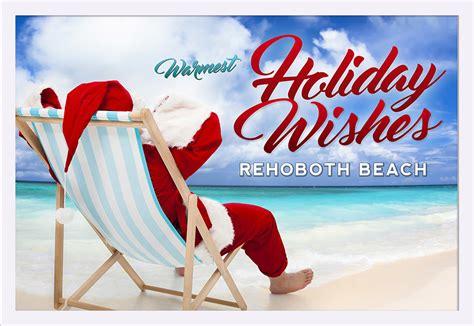 Rehoboth Beach, Delaware   Warmest Holiday Wishes   Santa ...