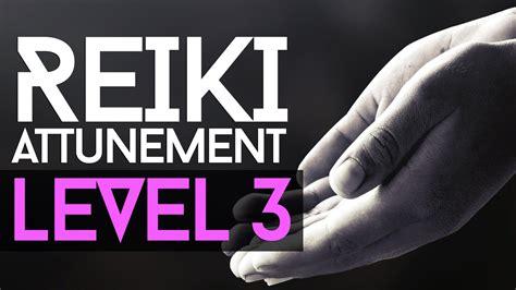 Reiki Attunement Level 3: Becoming A Reiki Master   YouTube