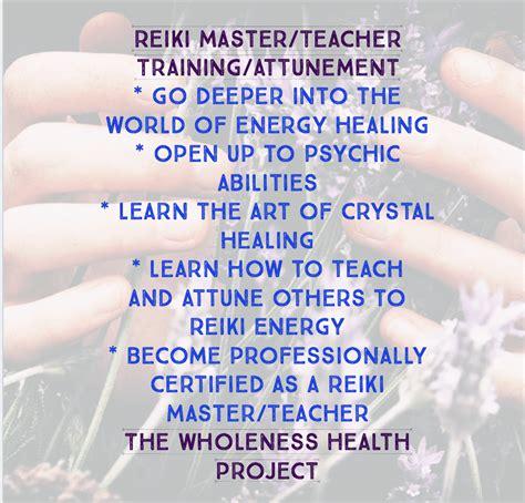 Reiki Master/Teacher Training and Attunement – The ...