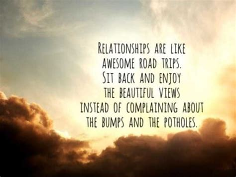Relationships Quotes Sit back and Enjoy Relationships like ...