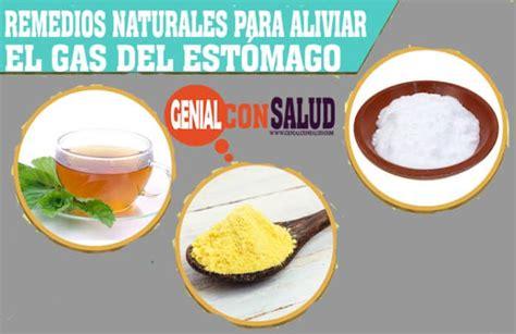 Remedios naturales para aliviar el gas del estómago ...