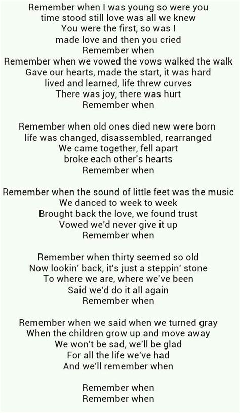 Remember When. I just love this song, every lyric reminds ...