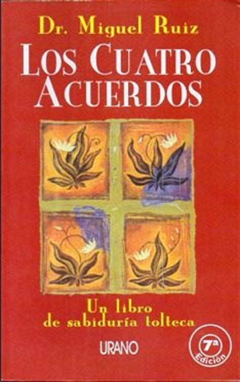 Reseña de Libros: Los 4 Acuerdos de Miguel Ruiz ...