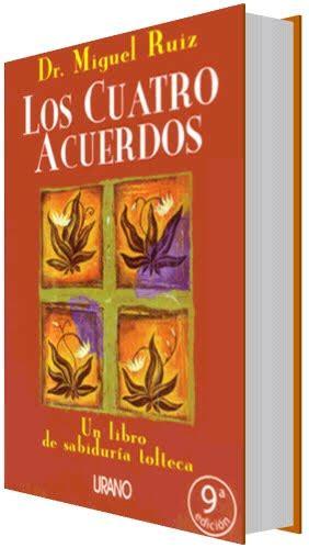 Reseñas de Libros y Cultura General: Los 4 Acuerdos, Dr ...