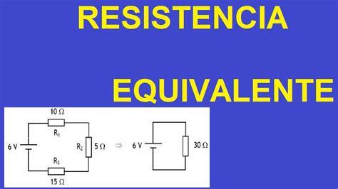 Resistencia Equivalente Que es y Calculos Aprende Facil