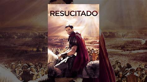 Resucitado   Película Completa En Español   YouTube