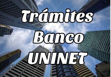 Resueve de forma Fácil los Trámites del Banco Unión Uninet ...