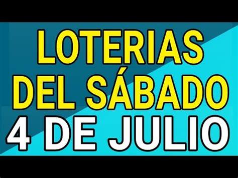 Resultado de las loterías del Sábado 4 de Julio de 2020 ...