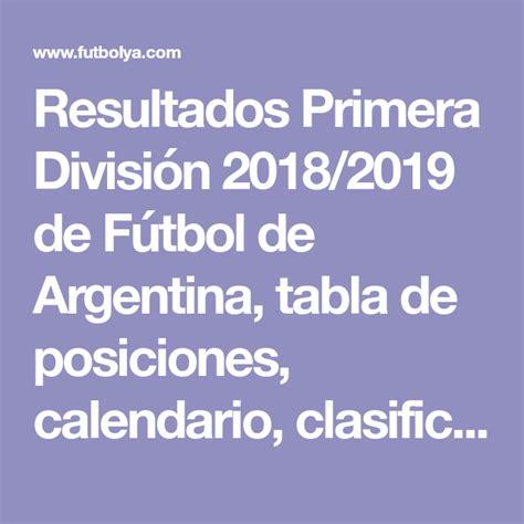 Resultados Primera División 2018/2019 de Fútbol de ...