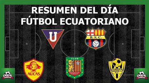 Resumen de las noticias  Fútbol ecuatoriano   YouTube