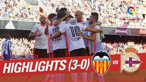 Resumen de Valencia CF vs Deportivo de la Coruña  3 0 ...