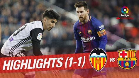 Resumen de Valencia CF vs FC Barcelona  1 1    YouTube