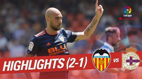 Resumen de Valencia CF vs RC Deportivo  2 1    YouTube