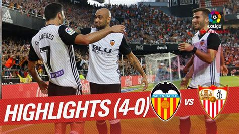 Resumen de Valencia CF vs Sevilla FC  4 0    YouTube