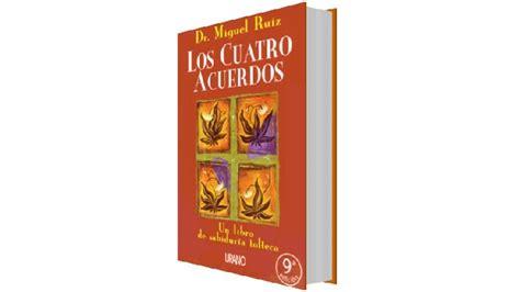 Resumen del libro  Los Cuatro Acuerdos  de Miguel Ruiz