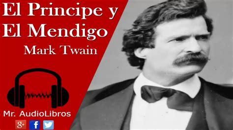Resumen   El Príncipe y El Mendigo   Mark Twain ...