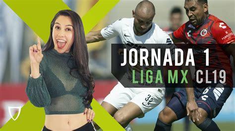 Resumen Goles Jornada 1   Liga MX Clausura 2019   FUTBOL ...