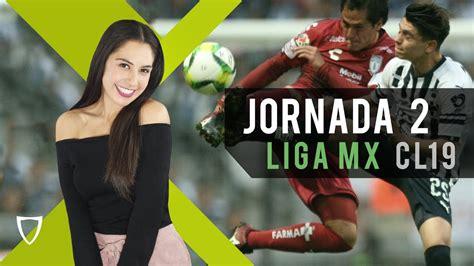 Resumen Goles Jornada 2   Liga MX Clausura 2019   FUTBOL ...