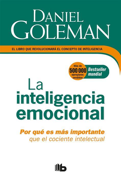Resumen Libro Inteligencia Emocional Daniel Goleman Por ...