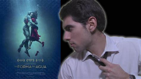 Review/Crítica  La forma del agua   2017    YouTube