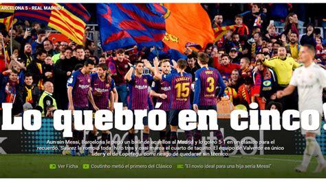 Revista de prensa del Clásico tras la  manita  del FC ...