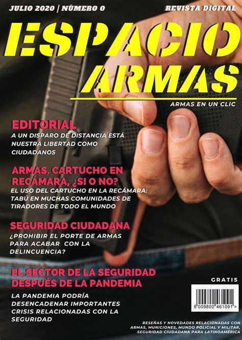 Revista Espacio Armas julio 2020 gratis ¡Descárgala ya!