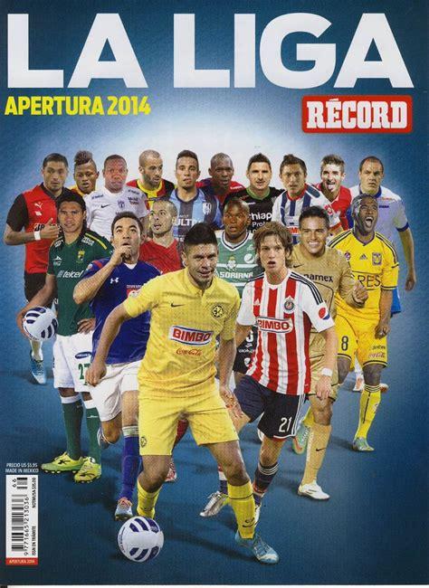 Revista Especial Futbol Record La Liga Apertura 2014 ...