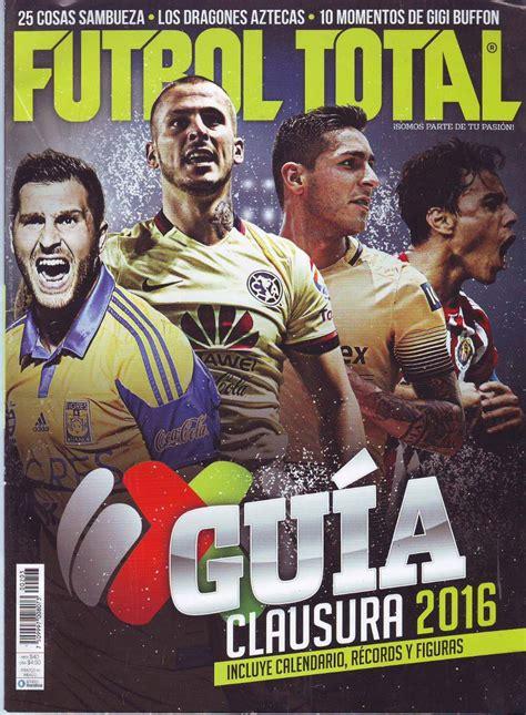 Revista Futbol Total Guia Clausura 2016 Portada Doble ...