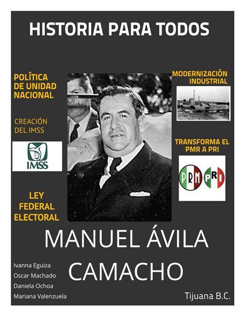 Revista Manuel Avila Camacho by Mariana   issuu
