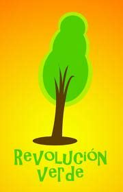 Revolución Verde: La definicion de  Revolucion Verde