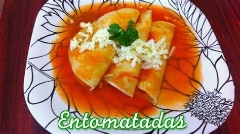 Ricas Entomatadas de Durango, receta fácil, rápida y ...