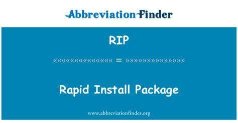 RIP Definición: Paquete de instalación rápida   Rapid ...