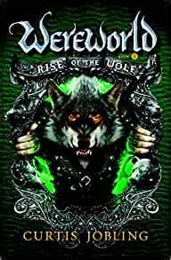 Rise of the Wolf  Wereworld : Curtis Jobling ...