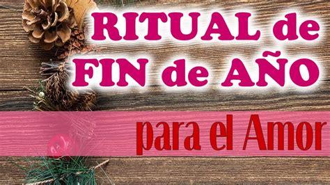 RITUAL de FIN de AÑO para EL AMOR  ️ MUY EFECTIVO y ...