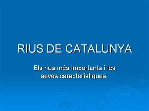 RIUS de CATALUNYA |authorSTREAM