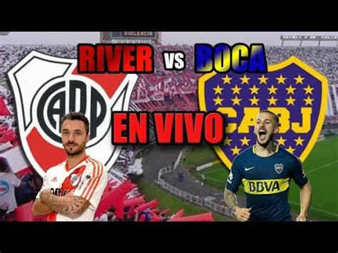 RIVER VS BOCA EN VIVO SUPERCLÁSICO FECHA 8 SUPERLIGA ...