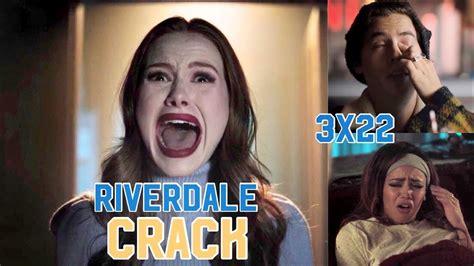 Riverdale Crack 3x22   YouTube
