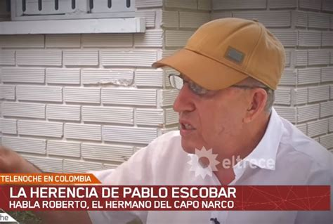 Roberto Escobar Gaviria, hermano del  Patrón del Mal ...