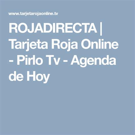 ROJADIRECTA | Tarjeta Roja Online   Pirlo Tv   Agenda de ...