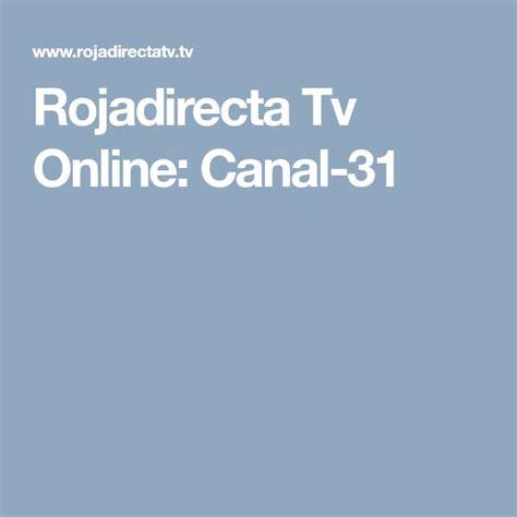 Rojadirecta Tv Online: Canal 31 | Tarjeta roja, Tarjeta