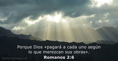 Romanos 2:6   Versículo de la Biblia del día   DailyVerses.net