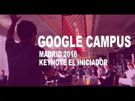 Romuald Fons Keynote   Q&A GOOGLE CAMPUS MADRID 2016 EL ...