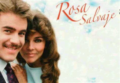 Rosa Salvaje  Veronica Castro y Guillermo Capetillo ...