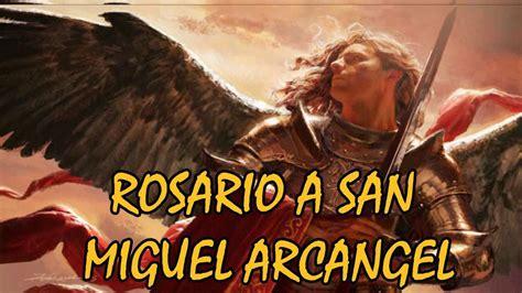 ROSARIO A SAN MIGUEL ARCANGEL.   YouTube | San miguel ...