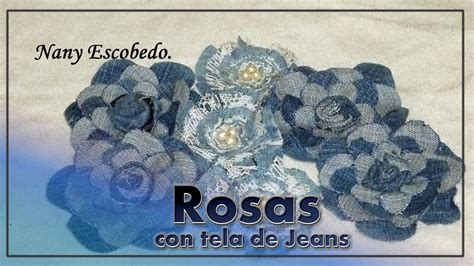 ROSAS CON TELA DE JEANS / ROSES OF JEANS   YouTube