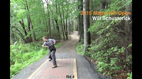 Round 4   2015 Maple Hill Open   Will Schusterick   Disc ...