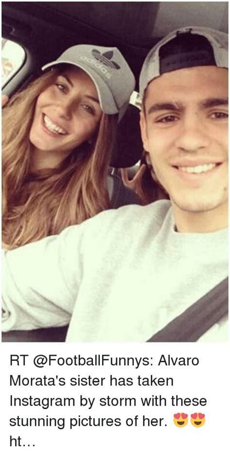 RT Alvaro Morata s Sister Has Taken Instagram by Storm ...